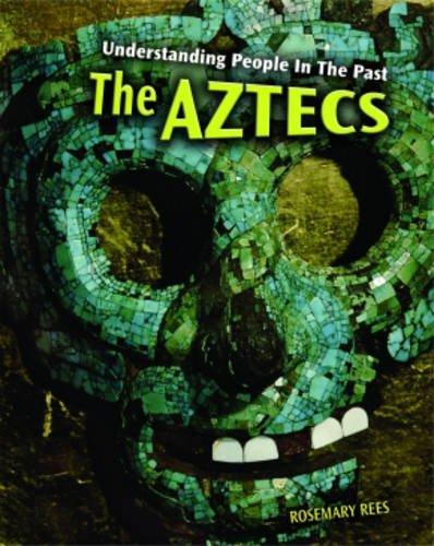 9780431077918: The Aztecs