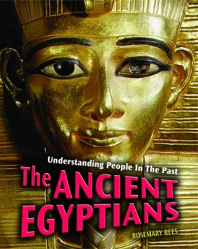 9780431077925: Ancient Egyptians (Understanding People in the Past)