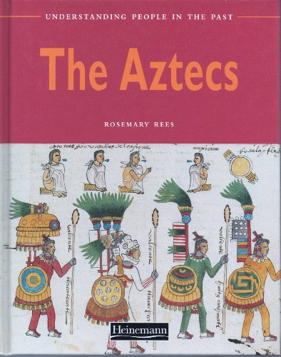 9780431078007: Und Peopl Past: Aztecs Paper (Understanding People in the Past)