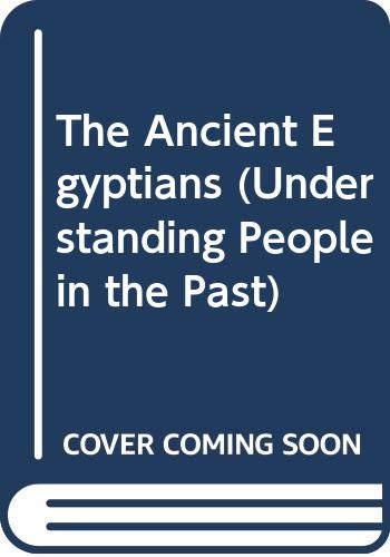 9780431078038: The Ancient Egyptians (Understanding People in the Past)