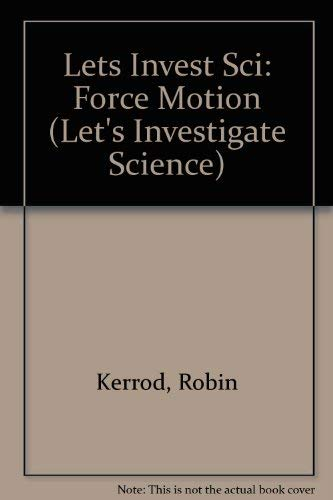 9780431078465: Force and Motion (Let's Investigate Science)