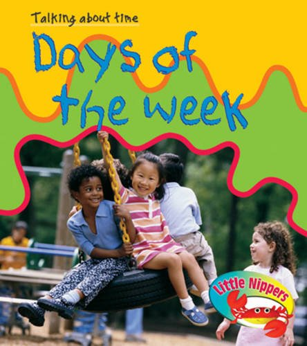 9780431079431: Days of the week (Little Nippers: Talking About Time)