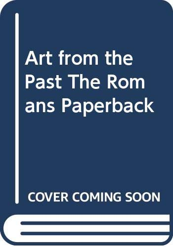 9780431080642: Art from the Past The Romans Paperback