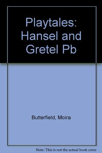 9780431081458: Playtales: Hansel and Gretel Paperback