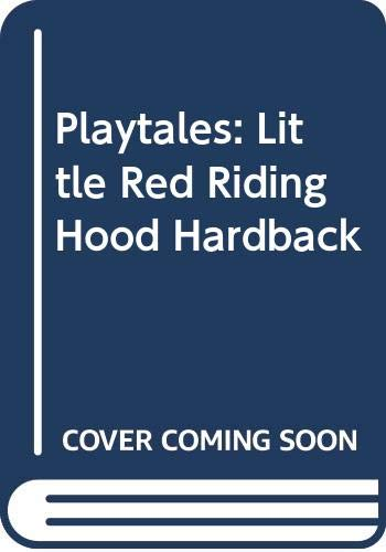 9780431081489: Playtales: Little Red Riding Hood Hardback