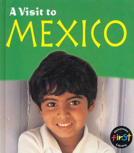 9780431083384: Mexico (A Visit to)