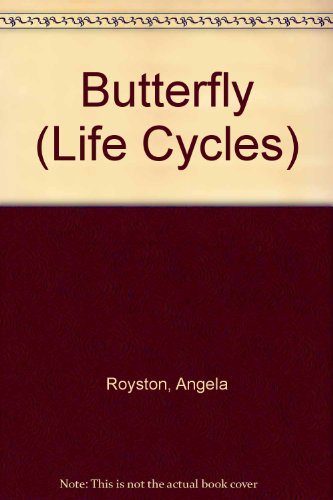 Life Cycle of a Butterfly (Life Cycle of A...) (0431083665) by Angela Royston