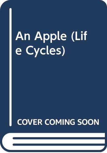 9780431083698: An Apple (Life Cycles)