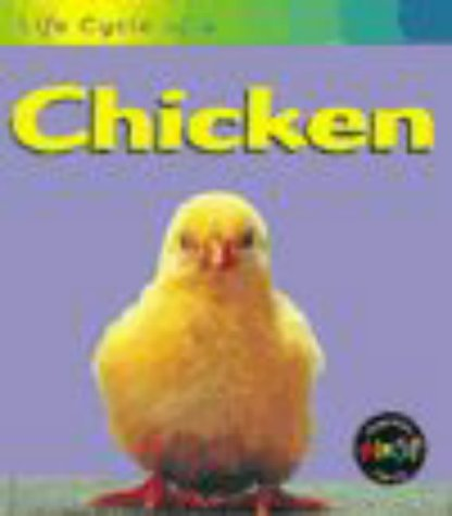 9780431083766: Chicken (Life Cycles)