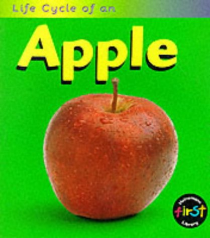 9780431083780: An Apple (Life Cycles)