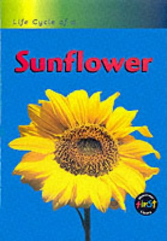 9780431083841: Life Cycle of a Sunflower: Big Book (Life Cycle of A...)