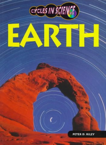 Cycles in Science: Earth (Paperback): Riley, Peter