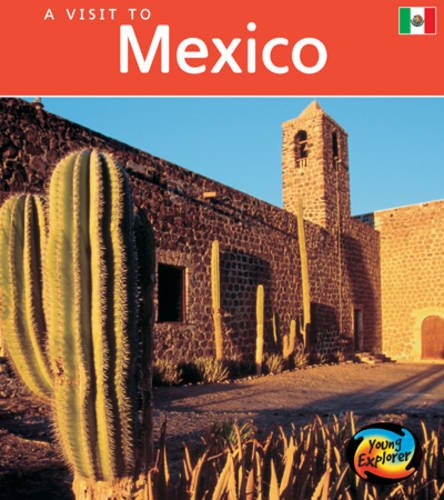 9780431087498: Mexico (Young Explorer: A Visit to)