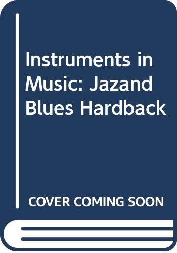 9780431088051: Jazz and Blues (Instruments in Music)