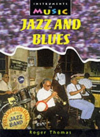 9780431088136: Instruments in Music: Jazand Blues Hardback
