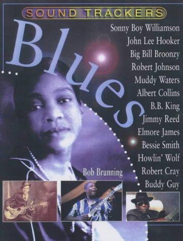 Sound Trackers: Blues Hardback: Brunning, Bob