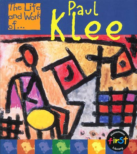 9780431091846: The Life and Work of Paul Klee Paperback (First Library:)