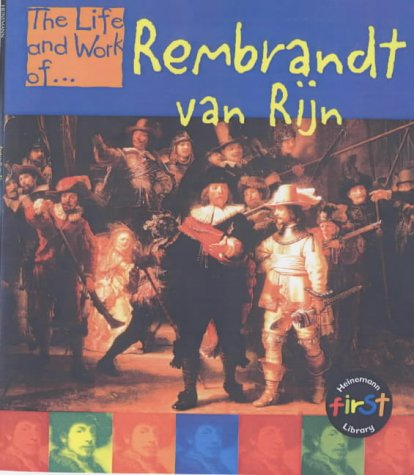 The Life & Work of Rembrandt Van Rijn Hardback (Young Explorer: The Life and Work of.): ...