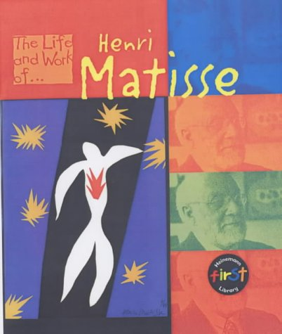 9780431092188: The Life and Work of Henri Matisse Hardback (First Library:)