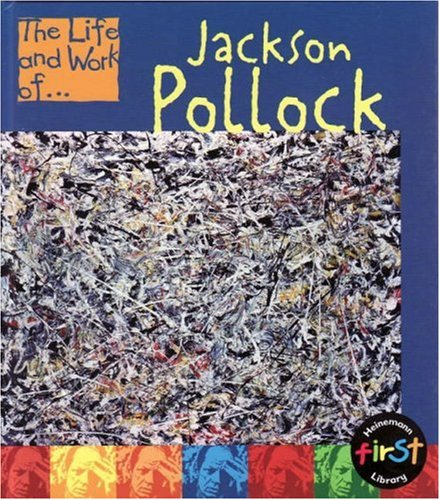 9780431093291: The Life and Work of Jackson Pollock Hardback