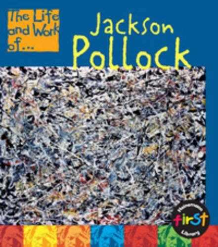 9780431093369: Jackson Pollock (The Life & Work Of)