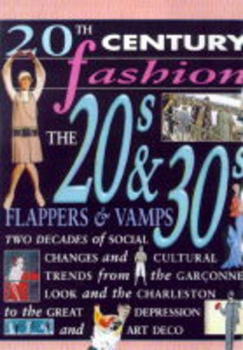 9780431095493: 20th Century Fashion/The 20s and 30s: In a Flap
