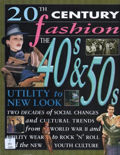 9780431095578: 20th Century Fashion: The 40s & 50s Utility to New Look Paperback