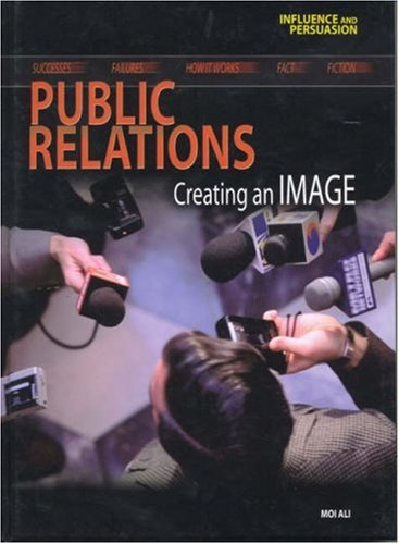 9780431098357: Influence and Persuasion: Public Relations Hardback