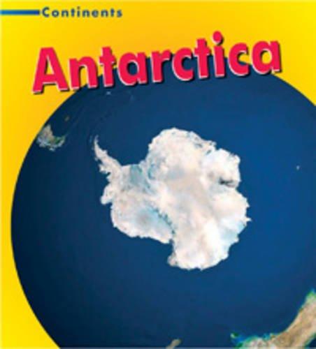 9780431098944: Antarctica (Continents)