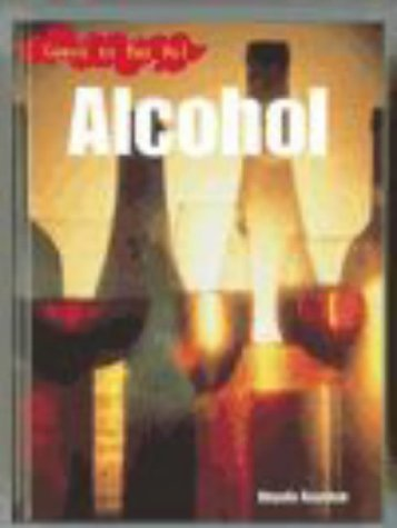 Learn to Say No: Alcohol Paperback: Angela Royston