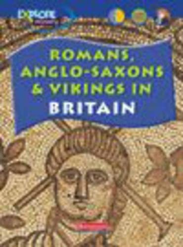 9780431102092: Explore History: Romans, Anglo-Saxons & Vikings