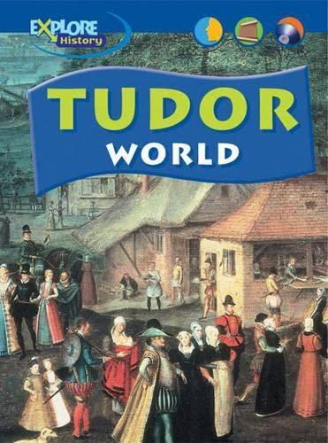 9780431102122: Explore History: Tudor World Paperback