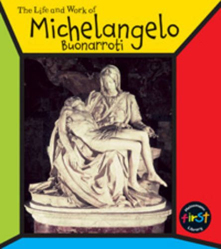 9780431104348: Michelangelo Buonarroti (The Life & Work Of...) (The Life & Work Of...)