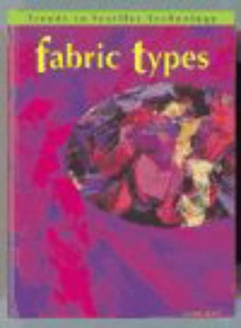 9780431105796: Textiles Tech: Fabric Types Pap (Trends in Textile Technology)