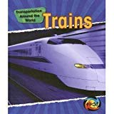 9780431108537: Transport Around the World: Trains Cased