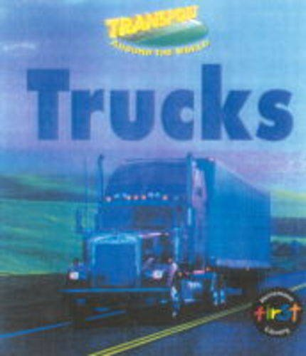 9780431108551: Trucks (Transport Around the World)
