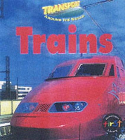 9780431108582: Transport Around the World: Trains Paperback (Young Explorer: Transport Around the World)