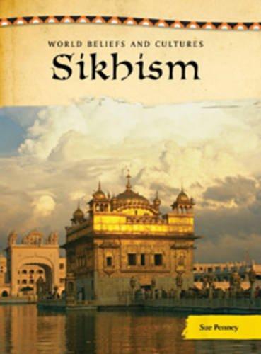 9780431110318: Sikhism (World Beliefs & Cultures)