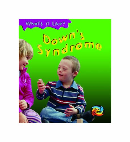 9780431112268: Downs Syndrome (Young Explorer: What's It Like?)