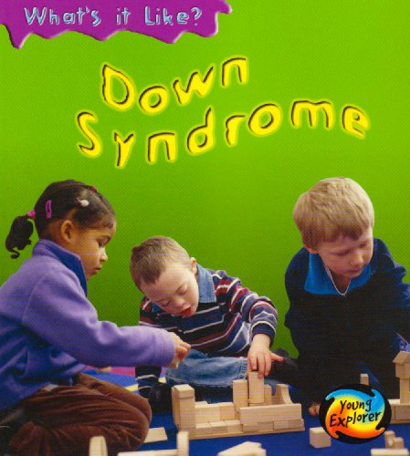 9780431112329: Down Syndrome (What's It Like?)