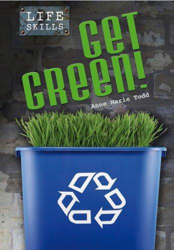 9780431112398: Get Green! (Life Skills)