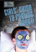 Girls Guide to Feeling Fabulous! (Life Skills)