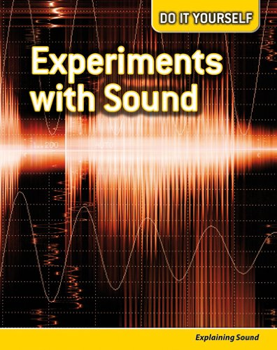 9780431113180: Experiments with Sound: Explaining Sound (Do It Yourself)