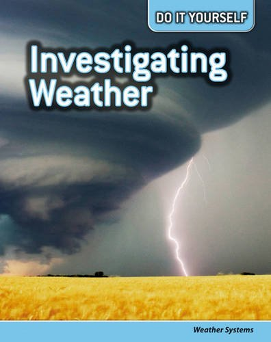 9780431113234: Investigating Weather: Weather Systems (Do It Yourself)