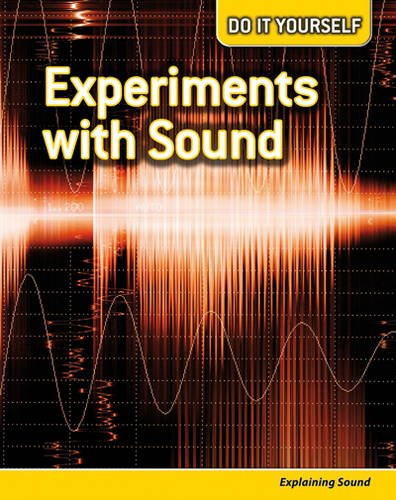 9780431113258: Experiments with Sound: Explaining Sound (Do It Yourself)