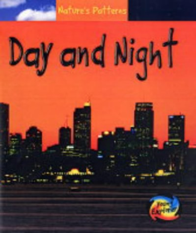 9780431113975: Day and Night (Nature's Patterns) (Nature's Patterns)