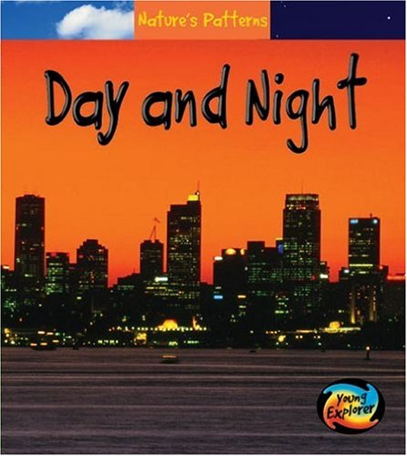 9780431114033: Day & Night (Nature's Patterns)
