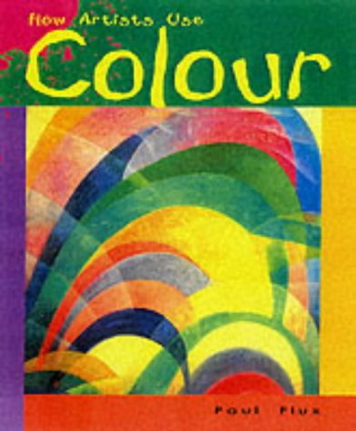 9780431115269: How Artists Use Colour Paperback