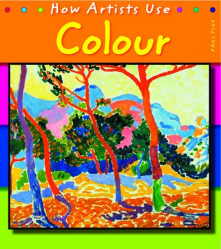 9780431115337: Colour (How Artists Use)