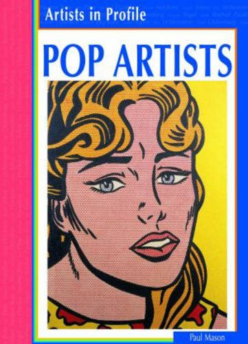 9780431116563: Pop Artists (Artists in Profile)